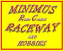 MINIMUS R/C Raceway & Hobbies DIRT OVAL